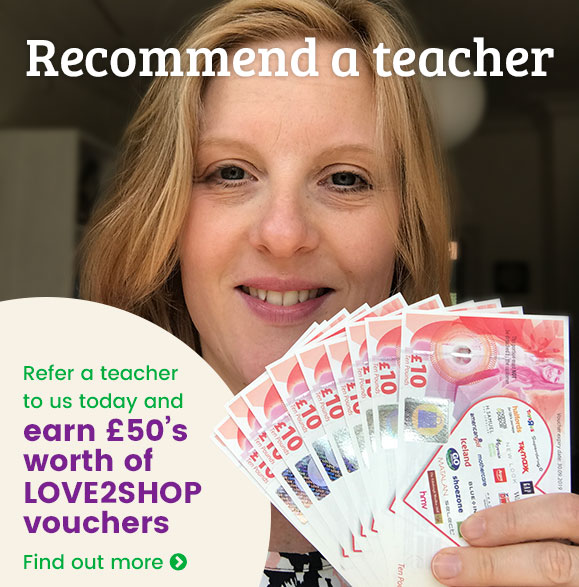Refer a teacher to WorkwithSchools and ear £50 in Love 2 Shop vouchers